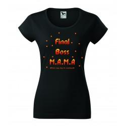 Koszulka na Dzień Matki: Final Boss M.A.M.A - wzór 2